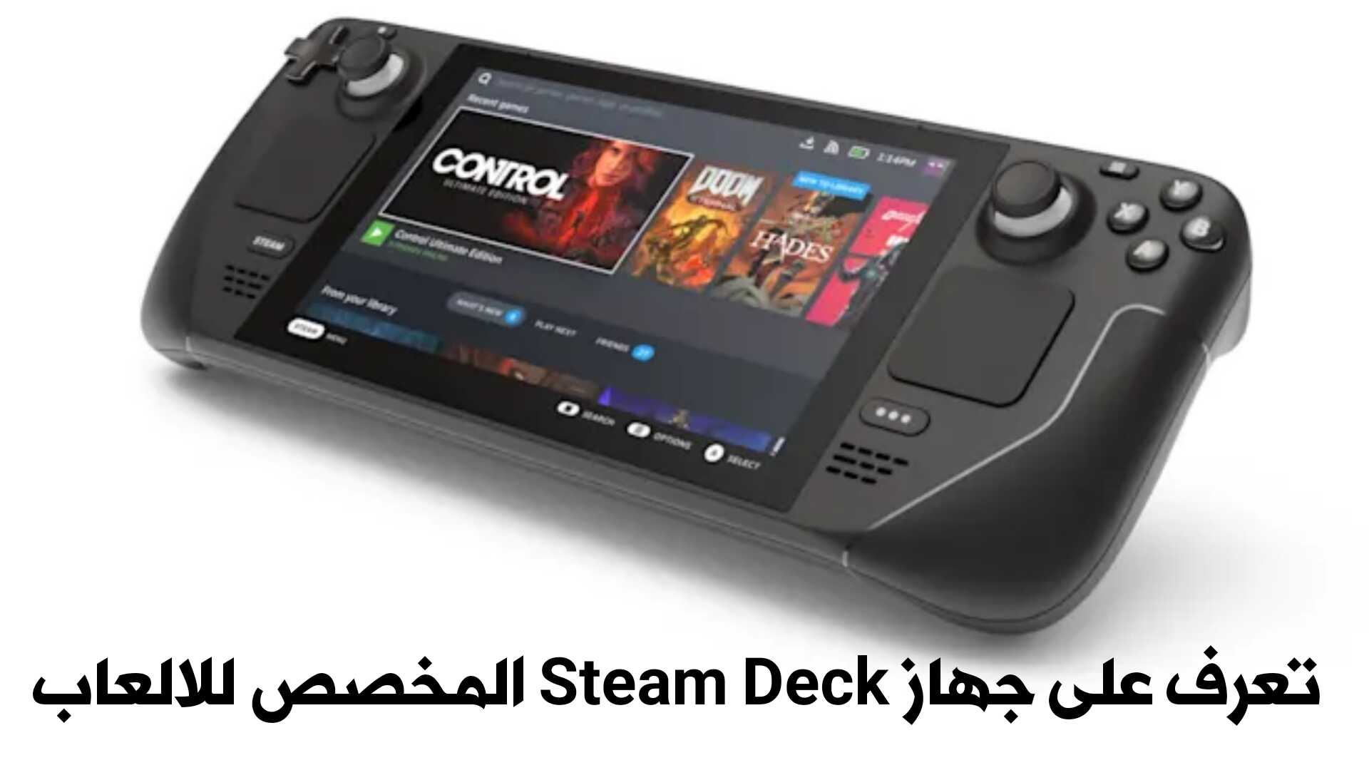 تعرف على جهاز Steam Deck المخصص للالعاب من Valve بسعر مغري